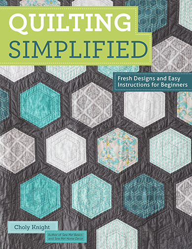 Quilting Simplified: Fresh designs and easy instructions for beginners