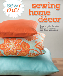 Sew Me! Home Decor